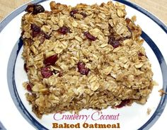 Baked Cranberry Coconut Oatmeal Recipe