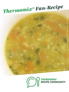 Whatsinthefridge Soup by Spikesmum. A Thermomix <sup>®</sup> recipe in the category Soups on www.recipecommunity.com.au, the Thermomix <sup>®</sup> Community.