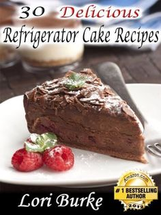 30 Delicious Refrigerator Cake Recipes by Lori Burke, http://www.amazon.com/gp/product/B006ZNG5K0/ref=cm_sw_r_pi_alp_OyAVpb1CR6P14
