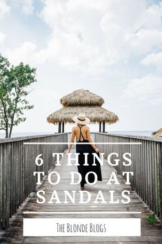 6 Things you must do and see at the Newly built over the water villas, on the Sandals South Coast Property in Jamaica.