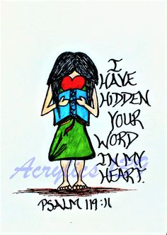 """""""I have hidden your word in my heart that I might not sin against you."""" Psalm 119:11 (Scripture doodle of encouragement)"""