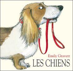"""Les chiens"" d'Emily Gravett"