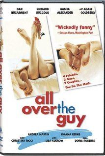 All Over The Guy LefilmAll Over The Guy est disponible en français surNetflix France.      Ce film ...