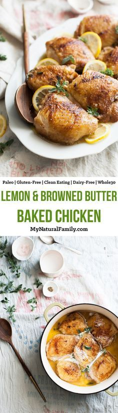Baked Lemon & Browned Butter Chicken Recipe {Paleo, Gluten-Free, Clean Eating, Whole30, Dairy-Free} - I love how I can do anything while this bakes and how it a delicious lemon sauce right in the pan.