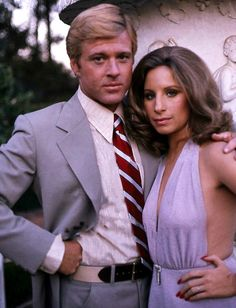 Barbra Streisand and Robert Redford for The Way We Were, 1973