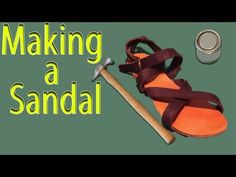 How to make shoes:How to make a sandal - part 2