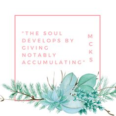 """The soul develops by giving notably accumulating"" #goldenrule #leidourada #mcks"