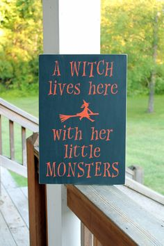 Halloween Sign, A Witch Lives Here with her Little Monsters, Wood Sign, Halloween Decor, Fall Sign, Halloween Quote Sign, Kids Halloween