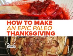 How to Make an Epic Paleo Thanksgiving