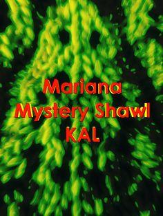 Mariana Mystery Shawl KAL by Aloisio santos - free