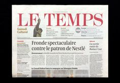 Micha Weidmann Studio — Recent Projects Special: Le Temps / Collaboration with Simon Esterson and Jon Hill on the redesign of the daily newspaper in Geneva
