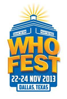 WhoFest - November 22-24, 2013 - Dallas, Texas (Doctor Who Con!) ---JEALOUS!!