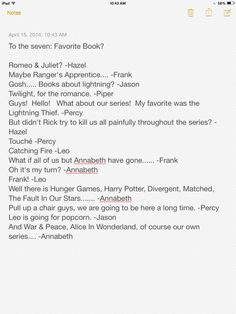 10 days later: Missing May, How to steal a dog, The wolf princess~Annabeth (everyone one else: *snores*