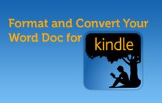 format and convert your ebook for kindle in Word or Indesign