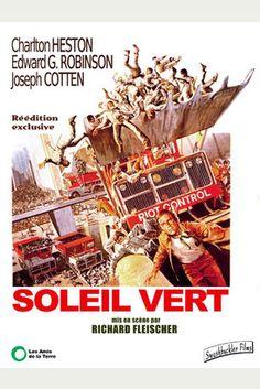 Soleil Vert Le film qu'on devrait montrer à tous les enfants pour la scène ou Charlton Heston découvre combien notre planète était belle. Ma scène culte !