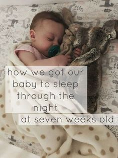 Read about the tips & tricks we used to have our baby sleeping 10-12 hours a night since she was 7 weeks old.