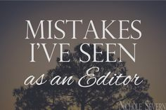 Avoid these Mistakes I've Seen as an Editor with your next submission.