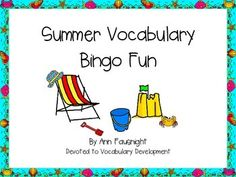 Summer Vocabulary Bingo FunPractice reading some summer vocabulary while having fun playing bingo!A total of 25 different cards in both color and BW are included in this game making it useful for summer day camps or other summertime groups. This would also be a great activity to welcome students back on the first day of school.Summer words include:August, baseball, camping, swimsuit, diving, sunny, ice cream, July, starfish, nature, picnic, June, relaxsummer, swim, travel, sunglasses, vacati...