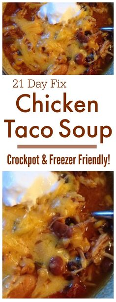 21 Day Fix Chicken Taco Soup More #weightloss