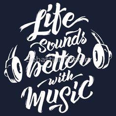 'Life Sounds Better With Music - Cool Typographic Music Art' T-Shirt von Sebastian Stadler Art Qoutes, Cool T Shirts, Tee Shirts, Tee Shirt Designs, Christian Shirts, T Shirts With Sayings, Graphic Shirts, Good Music, Funny Tshirts