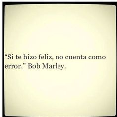 Bob Marley - La felicidad no es un error