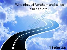 1 peter 3 6 who obeyed abraham and called him powerpoint church sermon Slide01  http://www.slideteam.net/