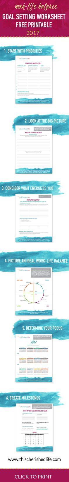 FREE 2017 goal setting printable worksheet - Set goals that matter for work life balance especially for busy moms setting goals, goal setting #goals #motivation