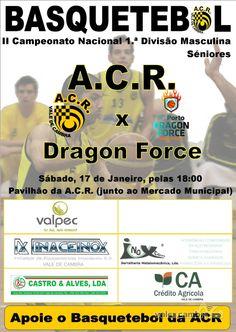 Basquetebol: ACR Vale de Cambra vs FC Porto Dragon Force > 17 Jan 2015, 18h @ Pavilhão da ACR, Vale de Cambra  _Campeonato Nacional 1.ª Divisão | Seniores Masc._  #ValeDeCambra #basquetebol