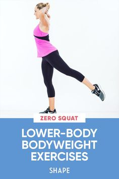 Torch your glutes with these lower-body exercises that use only your bodyweight to infuse variety into your workout routine, no weights necessary. #bodyweight #fitness #lowerbodyworkouts