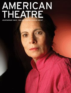 """""""There's a lot of overlap between directing a play and directing a theatre,"""" Emily Mann, from AMERICAN THEATRE, """"The quiet radical."""" 08/16/2015"""