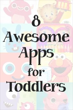 Here are 8 more excellent fun and educational apps for toddlers for both Apple & Android devices.