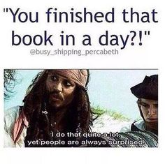 Haha! I've seen that face on someone else after I read a 400-500 pg book in a week!