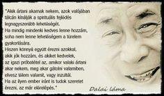 Dalai Lama idezet Buddhism, Einstein, Wisdom, Motivation, Words, Happy, Quotes, Inspiration, Healthy Lifestyle