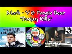 Mark V & Poogie Bear - Deejay Killa