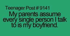 Pin by Vicky on Teenager post | Pinterest | Haha, Parents and My boyfriend