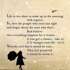 Everything in life is worth it.