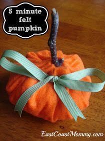East Coast Mommy: 5 Minute Felt Pumpkin