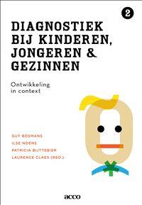 Titel  Diagnostiek bij kinderen, jongeren en gezinnen : deel II : ontwikkeling in context -  Bosmans, Guy (redacteur) -  plaats 460 # Orthopedagogiek