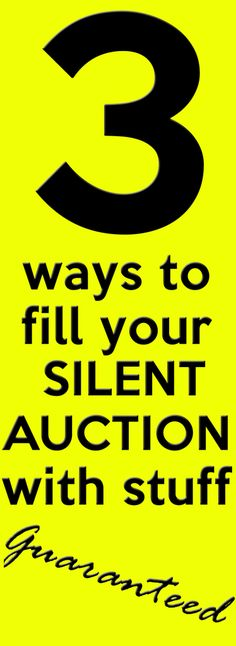 UltimateDonations.org: 3 ways to fill your silent auction with stuff - guaranteed!