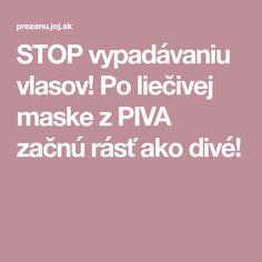 STOP vypadávaniu vlasov! Po liečivej maske z PIVA začnú rásť ako divé! Diving, Tela, Scuba Diving