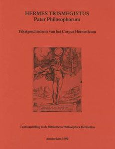 Hermes Trismegistus. Pater philosophorum. Tekstgeschiedenis van het Corpus Hermeticum - Exhibition catalogue on the publication history of the Corpus Hermeticum, which was rediscovered in the Renaissance and translated from Greek into Latin by Marsilio Ficino. Research by Frank van Lamoen yielded a number of hitherto unknown editions; the catalogue also offers the reader a discussion of each treatise in the Corpus Hermeticum with special attention to themes and sources. www…