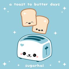 A toast to toast...you know you loaf it...dough much...you breader...omg I can't stop...