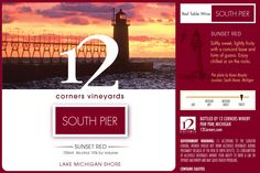 12 Corners - South Pier Red, my new favorite red wine. Great time at the South Haven tasting room.