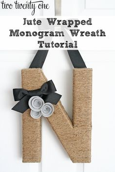 Step-by-step tutorial on how to make a jute monogram wreath-- perfect for fall!