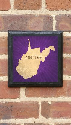 West Virginia NATIVE Vintage Style Plaque/Sign Decorative & Custom Color