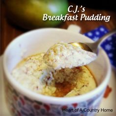 This recipe has been around for a while! But there's a reason for that…it's yummy and filling! CJ'S BREAKFAST PUDDING 1/3 cup ricotta cheese (I use cottage cheese) 1 egg 3 …