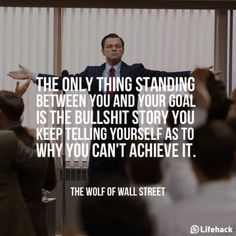 quotes fitblr fitspo motivation exercise inspiration leo leonardo dicaprio fit training fitness workout inspirational quotes fitspiration movie quotes gym Motivational Quotes The Wolf of Wall Street fitness motivation Great Quotes, Quotes To Live By, Me Quotes, Inspirational Movie Quotes, Lyric Quotes, Motivational Quotes For Success Career, You Can Do It Quotes, People Quotes, Wall Quotes