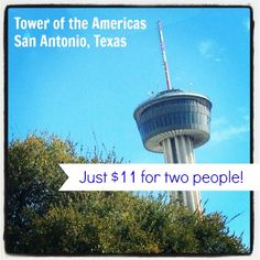 Super deal on tickets to the Tower of the Americas observation deck in San Antonio!