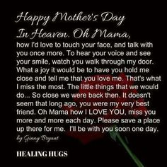 Happy Mother's Day in Heaven Mama Mom In Heaven Quotes, Mother's Day In Heaven, Mother In Heaven, Mom Quotes, Qoutes, Happy Mom Day, Happy Mother Day Quotes, Mother Daughter Quotes, Happy Mothers Day
