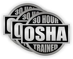 d90d049fa65 30 Hour OSHA Trained - (3 PACK) - Full Color Printed - (size  2